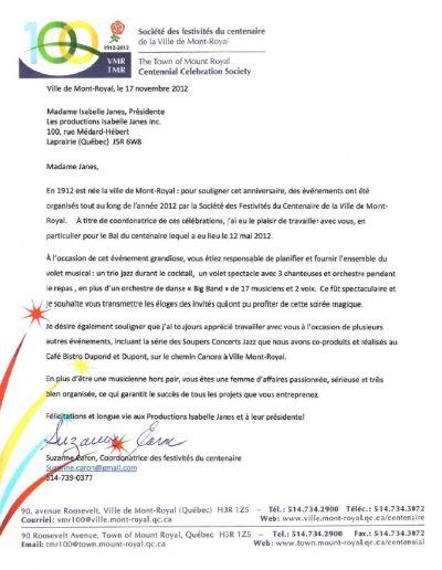 Mme Suzanne Caron Coordonatrice Festivités du Centenaire Ville de Mont-Royal